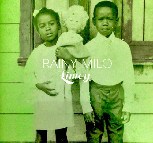Rainy-milo-limey-ep